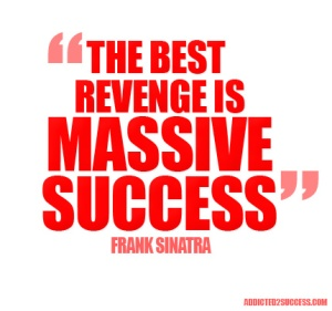 Massive-Success-Frank-Sinatra-Best-Revenge-Picture-Quotes