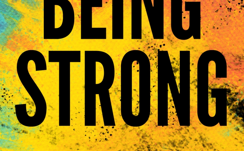 Excerpt from BEINGSTRONG